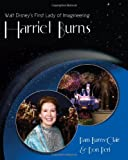 Walt Disney's First Lady of Imagineering Harriet Burns