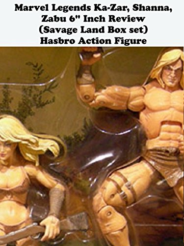 "Marvel Legends KA-ZAR, SHANNA, ZABU review (Savage Land Box set) 6"" inch (Hasbro) action figure toy on Amazon Prime Video UK"