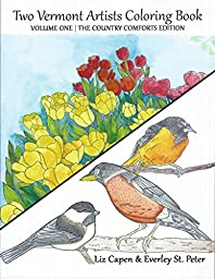 Two Vermont Artists Coloring Book Volume One The Country Comforts Edition