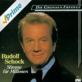 Rudolf Schock -Stimme für Millionen