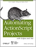 img - for Automating ActionScript Projects with Eclipse and Ant book / textbook / text book
