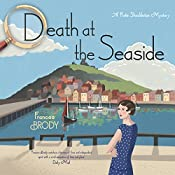 Death at the Seaside: A Kate Shackleton Mystery | [Frances Brody]