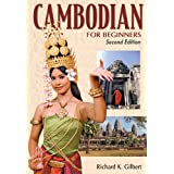 Cambodian for Beginners - Second Edition ~ Richard Gilbert