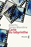 echange, troc Alberto Torres-Blandina - Carte du labyrinthe