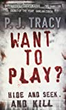 Want to Play? (0141011327) by Tracy, P. J.