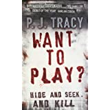 Want to Play?by P. J. Tracy