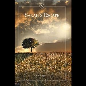 Sarah's Escape | [Jim Baumgardner]