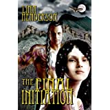 The Final Initiation ~ Linn Henderson