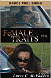 """FeMALE TRAITS II (FeMALE TRAITS """"The…"""
