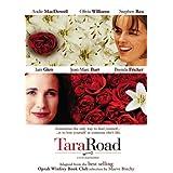 Tara Road ~ Andie MacDowell
