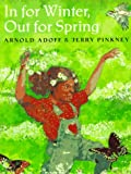 In for Winter, Out for Spring (0152014926) by Adoff, Arnold