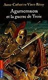 """Afficher """"Agamemnon et la guerre de Troie"""""""