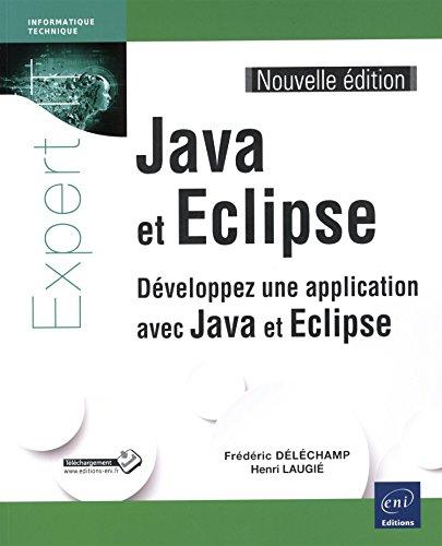 java-et-eclipse-developpez-une-application-avec-java-et-eclipse-nouvelle-edition