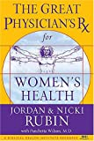 The Great Physician's Rx for Women's Health (0785219013) by Rubin, Jordan & Nicki with Wilson, Pancheta, M.D.