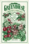 Greenhouse Gardener's Companion: Grow...