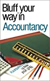 John Courtis The Bluffer's Guide to Accountancy