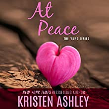At Peace (       UNABRIDGED) by Kristen Ashley Narrated by Olivia Porter