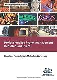Professionelles Projektmanagement in Kultur und Event: Baupläne