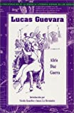 Lucas Guevara (Recovering the Us Hispanic Literary Heritage) (1558853251) by Guerra, Alirio Diaz