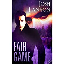 Fair Game (       UNABRIDGED) by Josh Lanyon Narrated by Ray Ramano