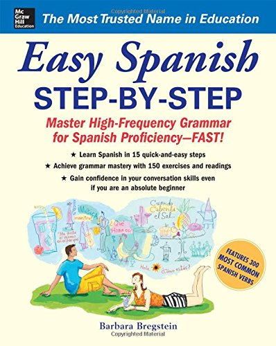 Easy Spanish Step-By-Step - Barbara Bregstein