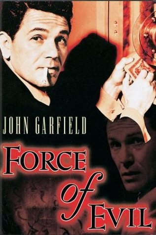 Force of Evil / Сила Зла (1948)