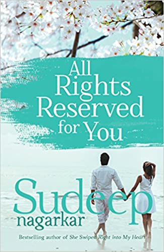 All Rights Reserved for You by Sudeep Nagarkar  PDF Download, Read eBook Online