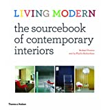 Living Modern: The Sourcebook of Contemporary Interiorsby Richard Powers
