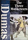 Signature Classics - The Three Musketeers (Signature Classics Series) (1582790353) by Alexandre Dumas