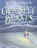 Ghostly Beasts (0099434067) by Joan Aiken