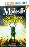 The Soprano Sorceress (Spellsong Cycle)
