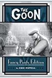 The Goon, Fancy Pants Edition (1593074263) by Eric Powell