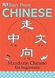 Elinor Greenwood Easy Peasy Chinese: Mandarin Chinese for Beginners (Reissues Education 2014)