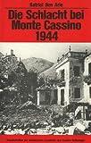 img - for Die Schlacht bei Monte Cassino 1944 (Einzelschriften zur militarischen Geschichte des Zweiten Weltkrieges) (German Edition) book / textbook / text book