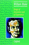 Songs of Innocence and of Experience: William Blake (Oxford Student Texts) (0198319525) by Blake, William