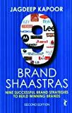 9 brand shaastras : nine successful brand strategies to build winning brands