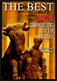 The Best: TradingMarkets.com Conversations With Top Traders