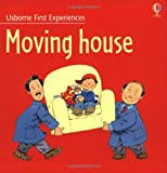 Moving House (Usborne First Experiences) Anne Civardi