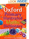 Oxford Primary Illustrated Maths Dict...