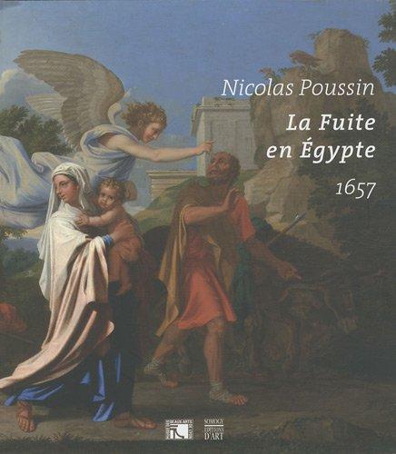 La Fuite en Egypte: Nicolas Poussin 1657