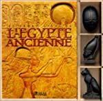 Le Grand Atlas de l'Egypte ancienne....