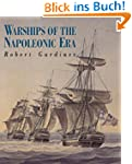 Warships of the Napoleonic Era (Chath...