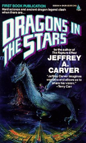 Dragons In The Stars (Star Rigger), Jeffrey A. Carver
