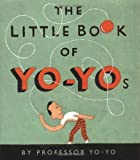 img - for The Little Book Of Yo-yos by Stuart Crump Jr. (1997-02-17) book / textbook / text book