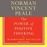 The Power of Positive Thinking: A Practical Guide to Mastering the Problems of Everyday Living