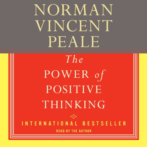 The Power Of Positive Thinking Quotes Norman Vincent Peale: The Power Of Positive Thinking: A Practical Guide To
