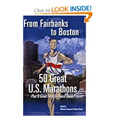 From Fairbanks to Boston : 50 Great U.S. Marathons