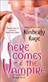 Here Comes the Vampire: A Dead-End Dating Novel (Dead-End Dating Novels)