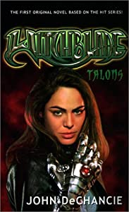 Witchblade: Talons by John DeChancie