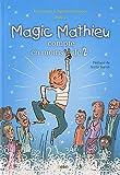 Magic mathieu compte en moins de 2 !